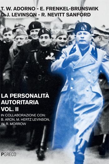 La personalità autoritaria vol.2